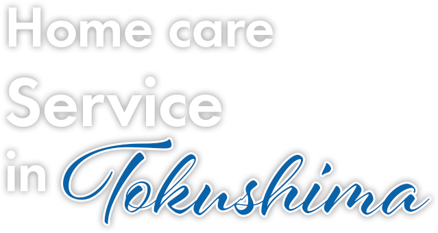 Home care Service in Tokushima